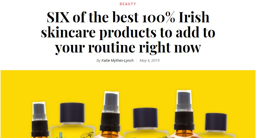 SIX of the best 100% Irish skincare products to add to your routine right now Yay Cork.ie